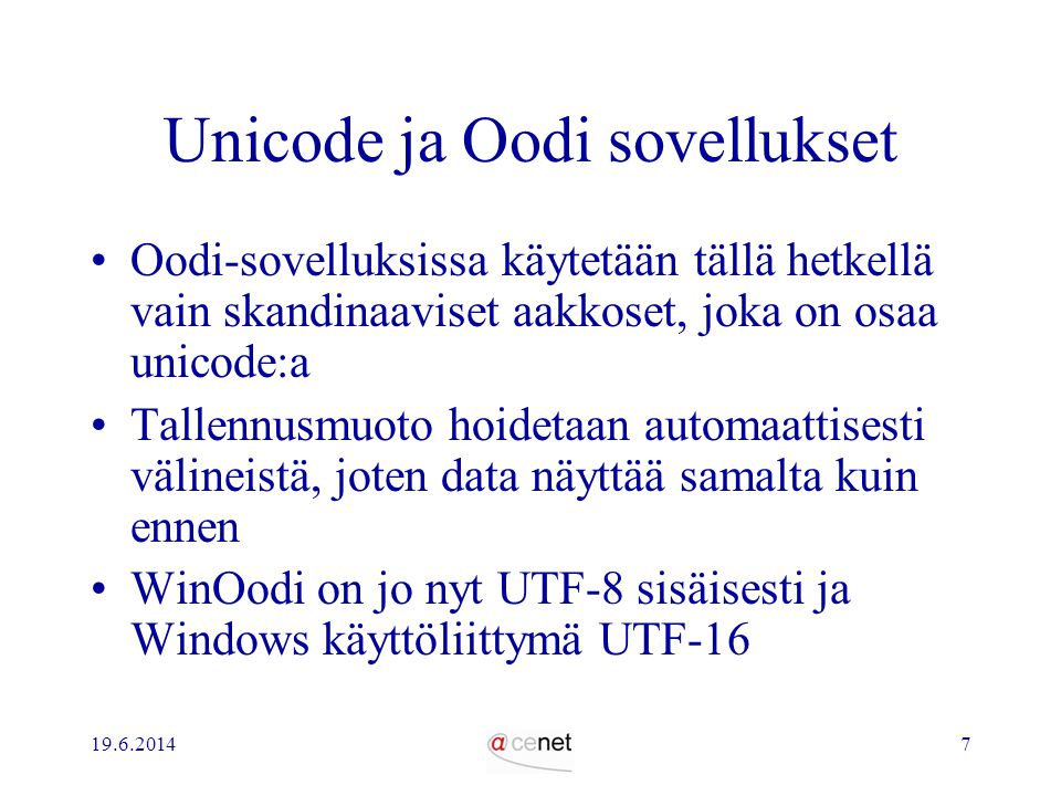 Unicode ja Oodi sovellukset