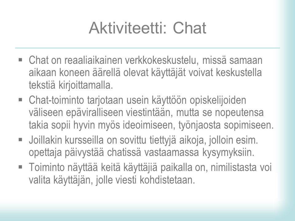 Aktiviteetti: Chat