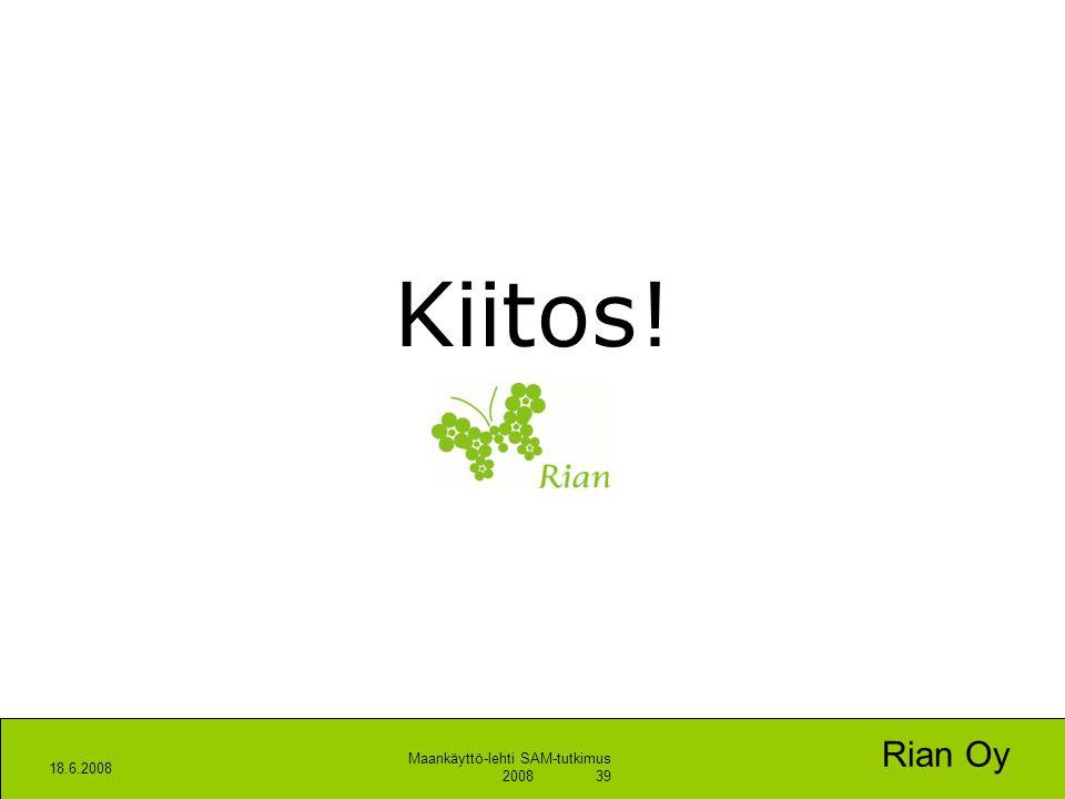 Kiitos! Rian Oy 18.6.2008