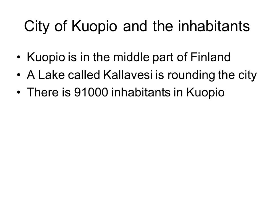City of Kuopio and the inhabitants