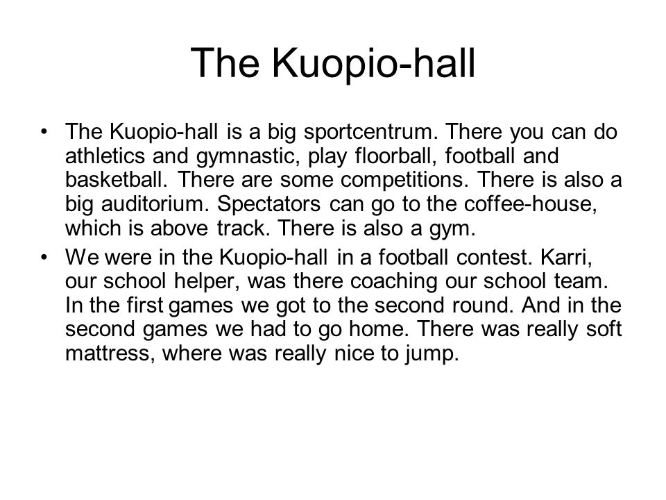 The Kuopio-hall