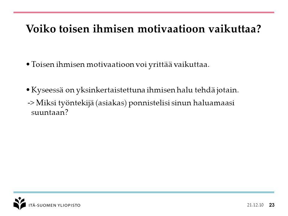 Voiko toisen ihmisen motivaatioon vaikuttaa