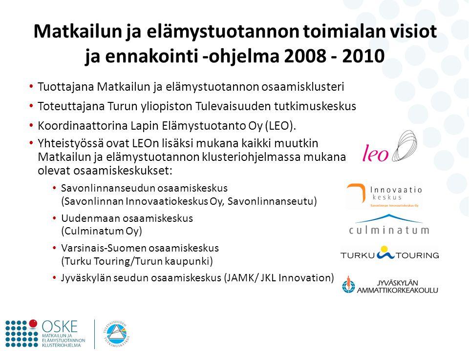 Matkailun ja elämystuotannon toimialan visiot ja ennakointi -ohjelma 2008 - 2010