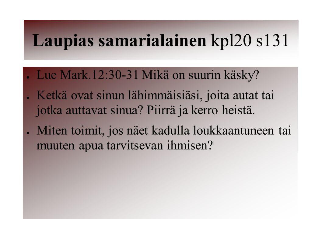 Laupias samarialainen kpl20 s131