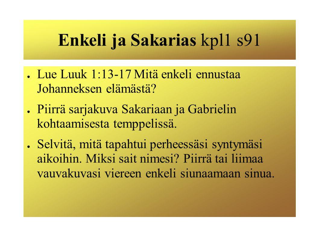 Enkeli ja Sakarias kpl1 s91