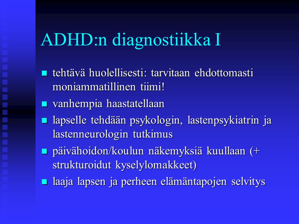 ADHD:n diagnostiikka I