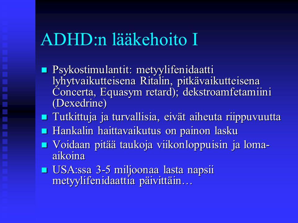 ADHD:n lääkehoito I