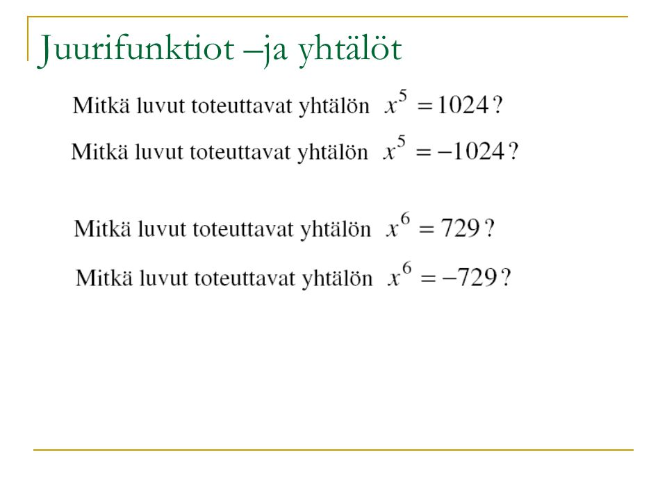 Juurifunktiot –ja yhtälöt
