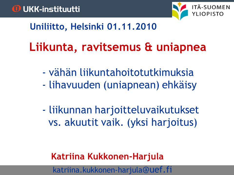 Uniliitto, Helsinki 01.11.2010