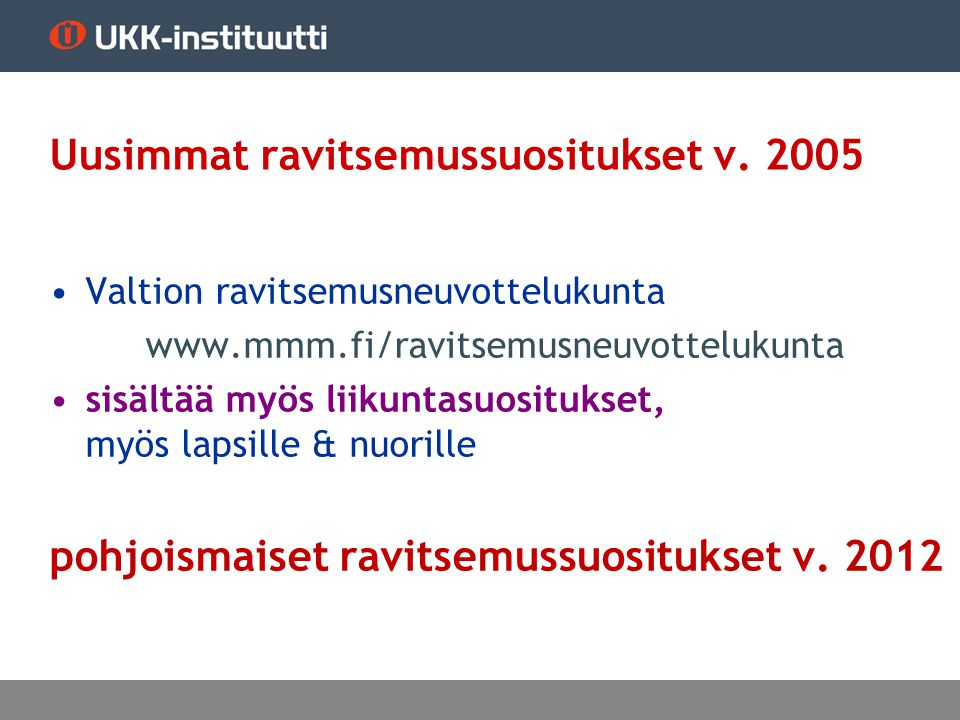 Uusimmat ravitsemussuositukset v. 2005
