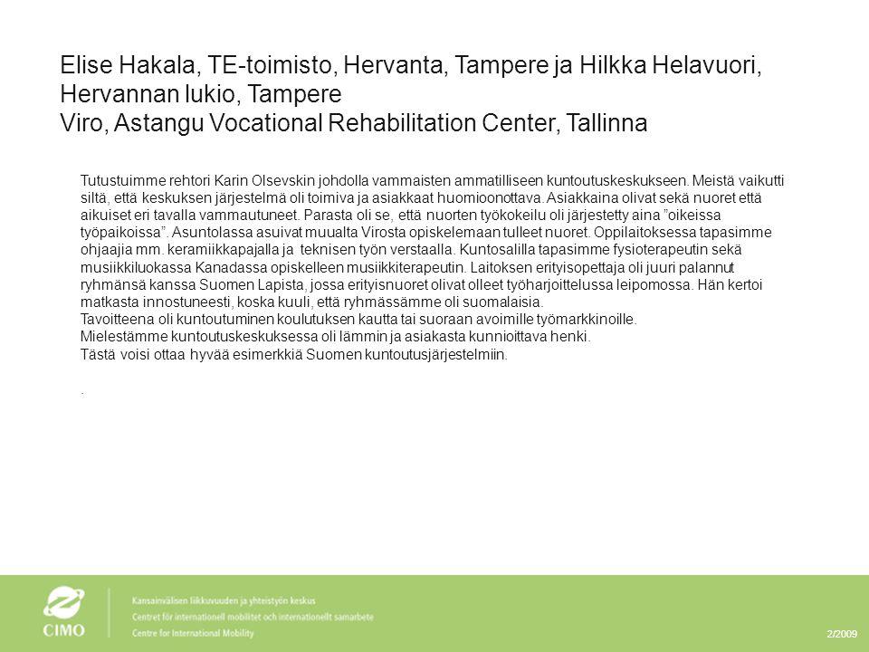 Viro, Astangu Vocational Rehabilitation Center, Tallinna