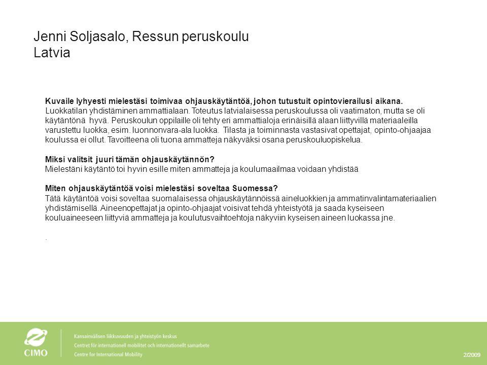 Jenni Soljasalo, Ressun peruskoulu Latvia