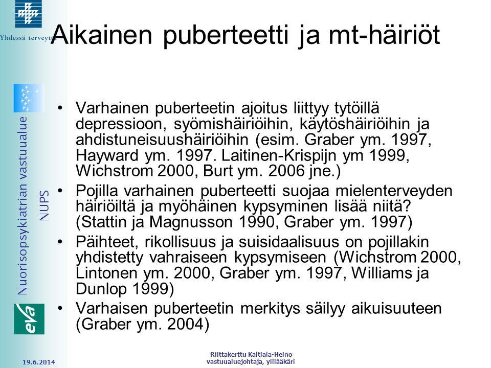 Aikainen puberteetti ja mt-häiriöt