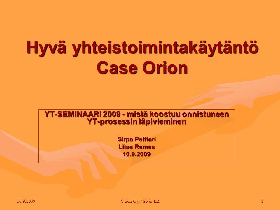 Hyvä yhteistoimintakäytäntö Case Orion