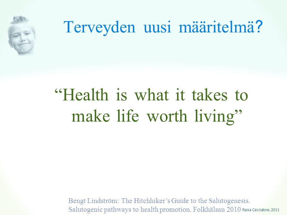 Terveyden uusi määritelmä