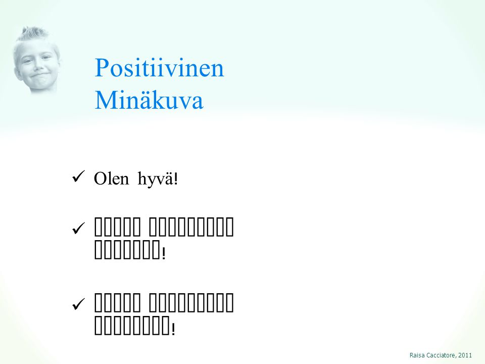 Positiivinen Minäkuva