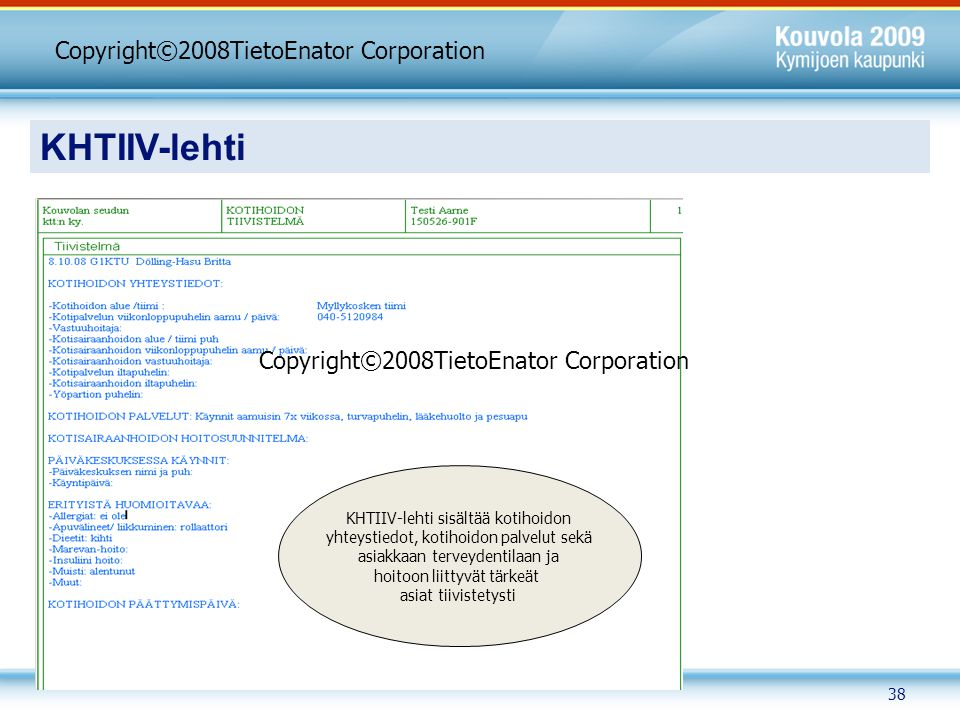 KHTIIV-lehti Copyright©2008TietoEnator Corporation
