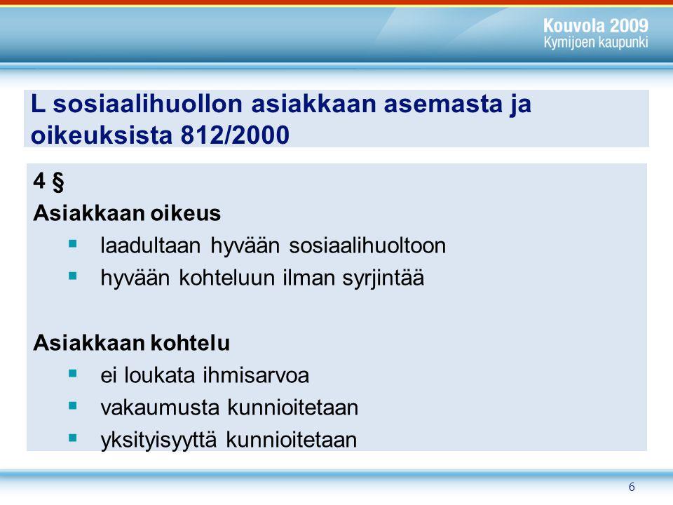 L sosiaalihuollon asiakkaan asemasta ja oikeuksista 812/2000