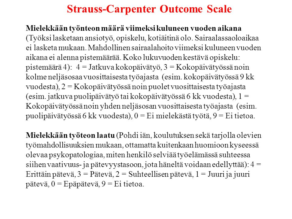 Strauss-Carpenter Outcome Scale