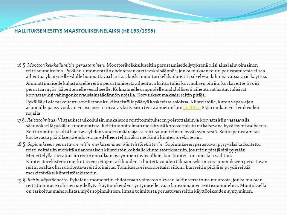 HALLITUKSEN ESITYS MAASTOLIIKENNELAIKSI (HE 163/1995)