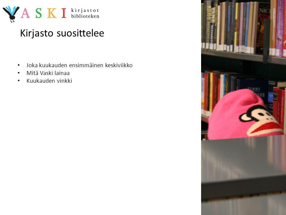 Kirjasto suosittelee Joka kuukauden ensimmäinen keskiviikko
