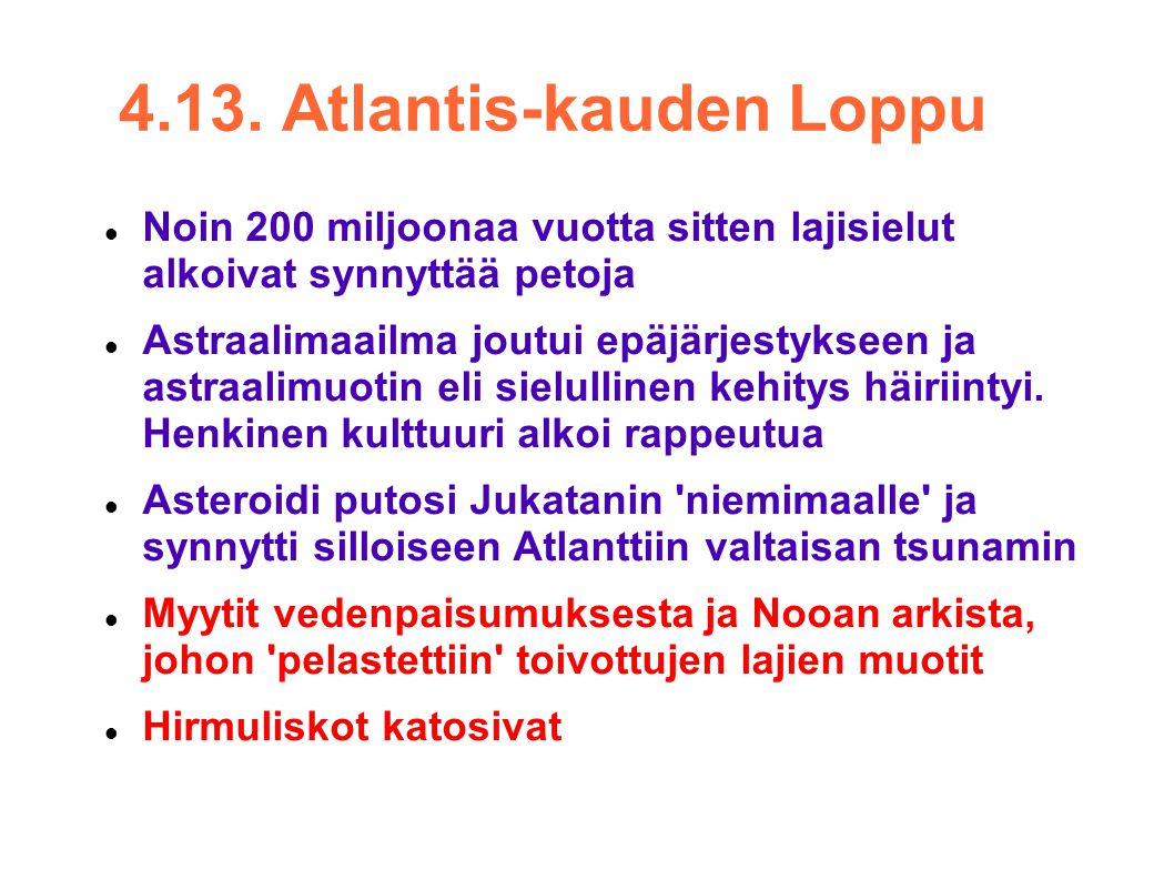 4.13. Atlantis-kauden Loppu