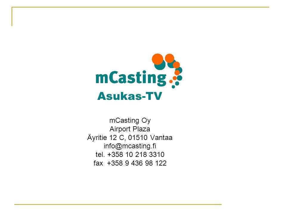 Asukas-TV mCasting Oy Airport Plaza Äyritie 12 C, 01510 Vantaa