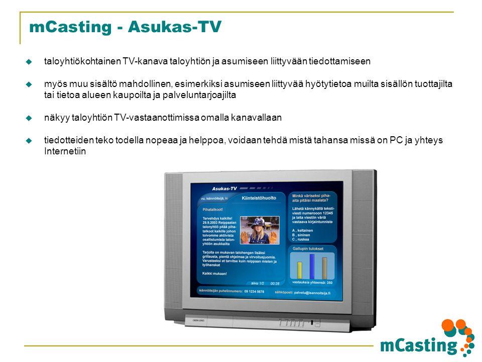 mCasting - Asukas-TV taloyhtiökohtainen TV-kanava taloyhtiön ja asumiseen liittyvään tiedottamiseen.
