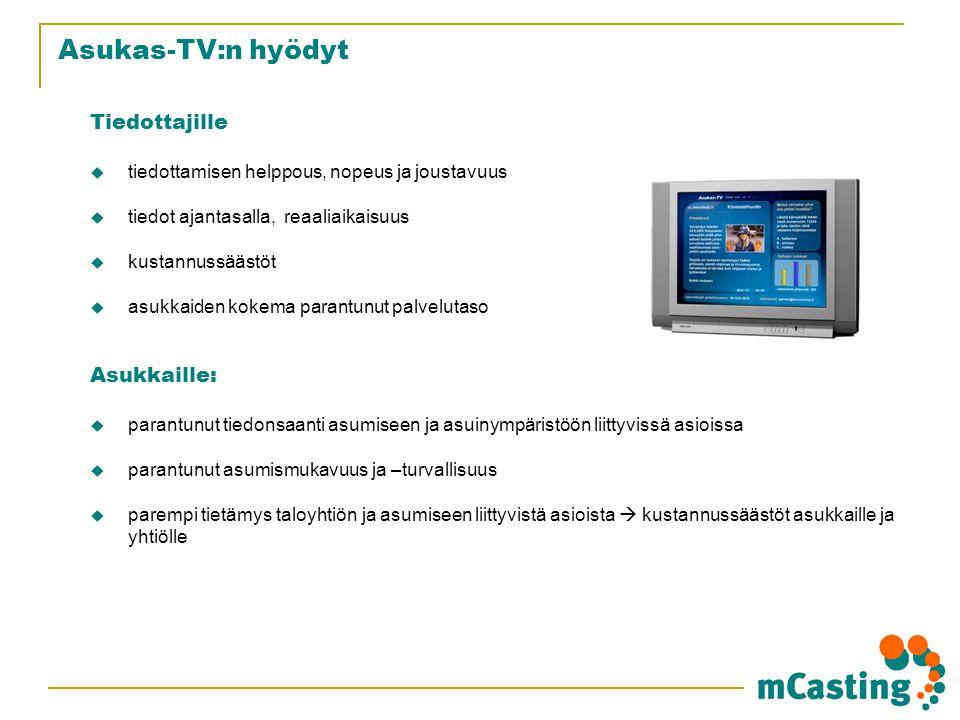 Asukas-TV:n hyödyt Tiedottajille Asukkaille: