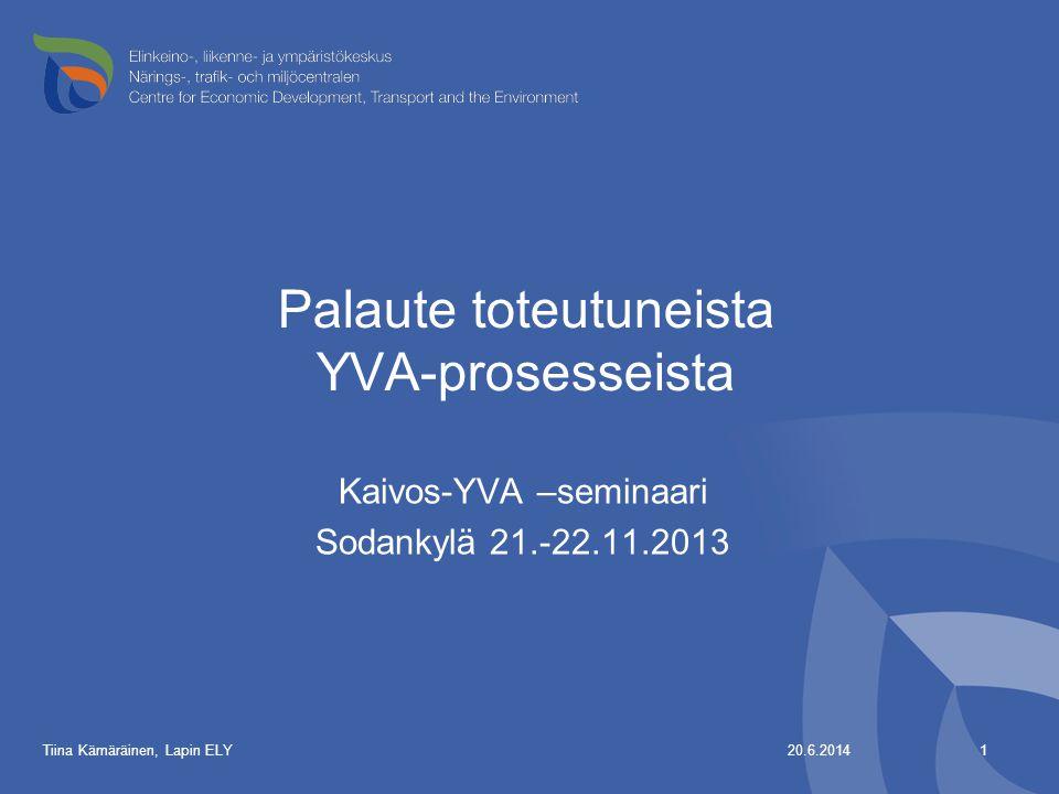 Palaute toteutuneista YVA-prosesseista