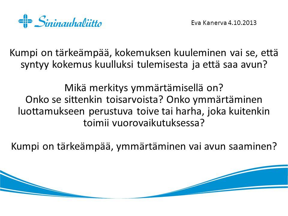Eva Kanerva 4.10.2013