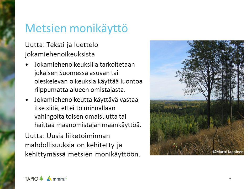 Metsien monikäyttö Uutta: Teksti ja luettelo jokamiehenoikeuksista