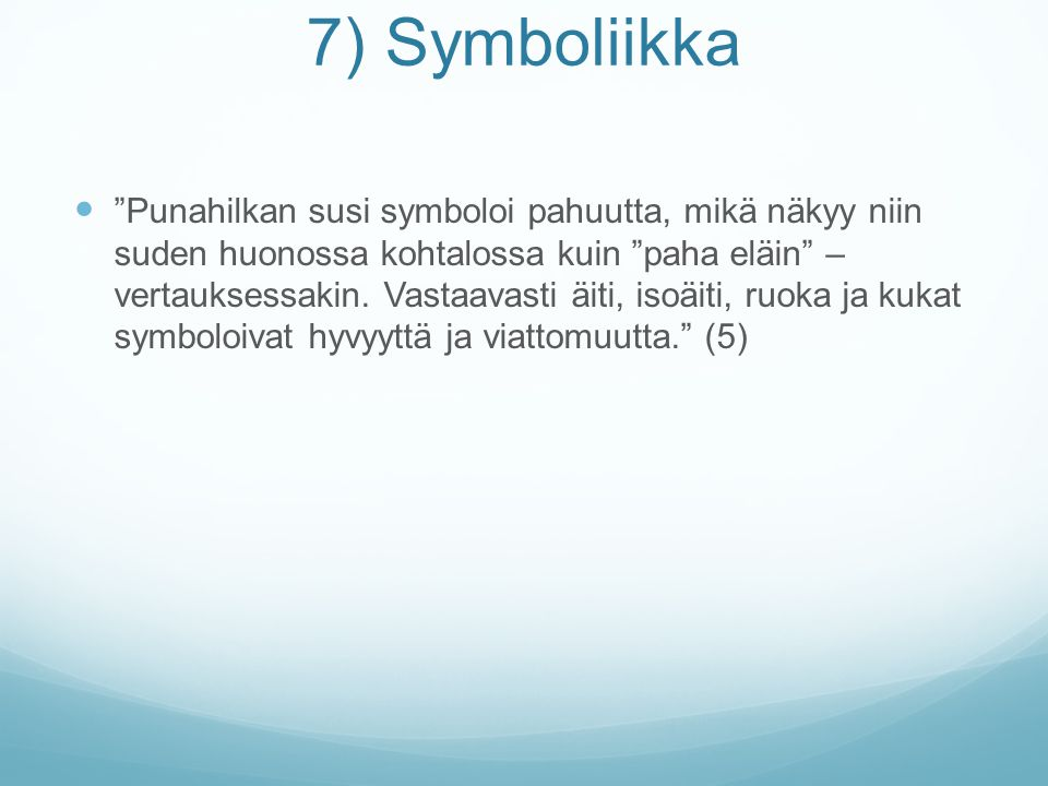 7) Symboliikka