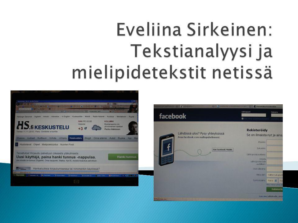 Eveliina Sirkeinen: Tekstianalyysi ja mielipidetekstit netissä