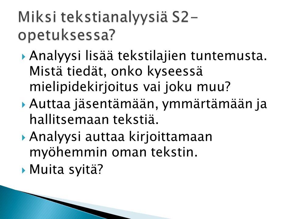 Miksi tekstianalyysiä S2-opetuksessa