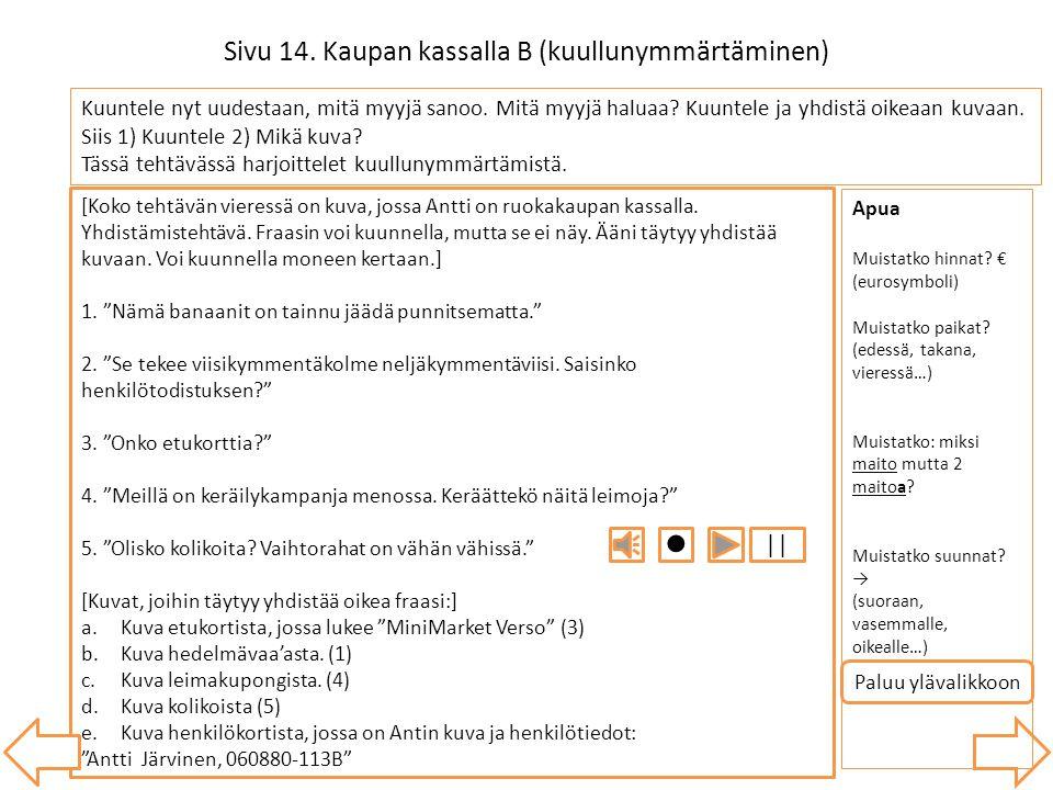 Sivu 14. Kaupan kassalla B (kuullunymmärtäminen)