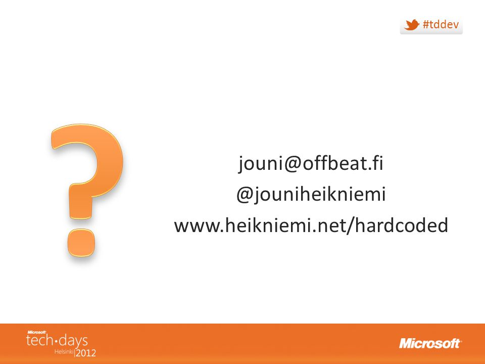 jouni@offbeat.fi @jouniheikniemi www.heikniemi.net/hardcoded