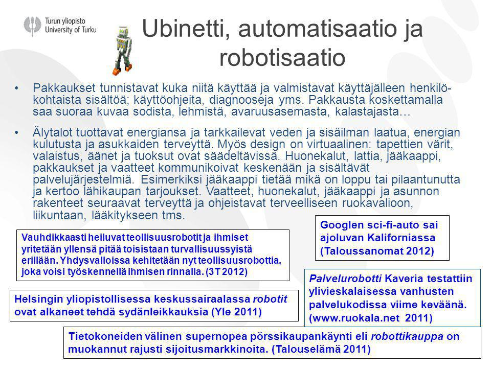 Ubinetti, automatisaatio ja robotisaatio