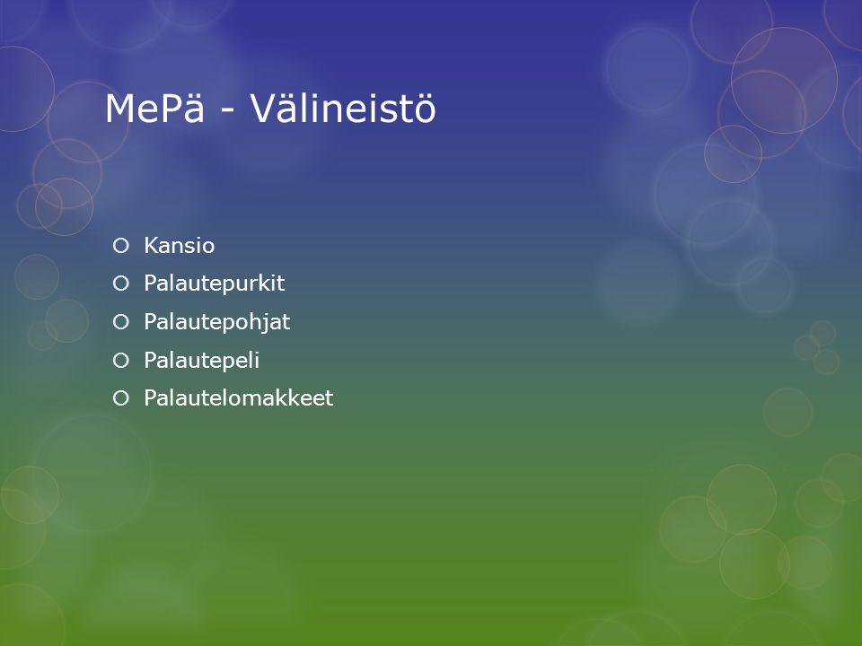 MePä - Välineistö Kansio Palautepurkit Palautepohjat Palautepeli