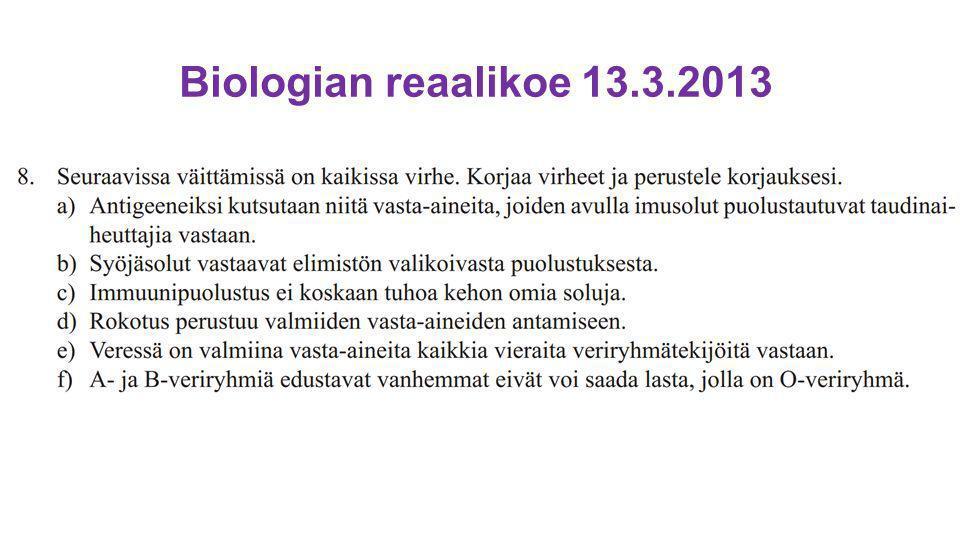 Biologian reaalikoe 13.3.2013