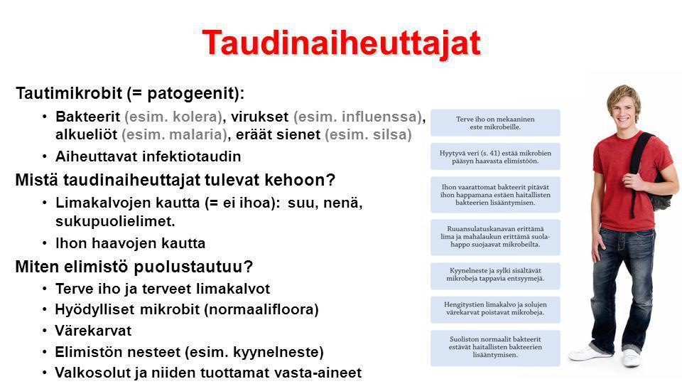 Taudinaiheuttajat Tautimikrobit (= patogeenit):