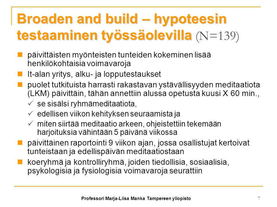 Broaden and build – hypoteesin testaaminen työssäolevilla (N=139)