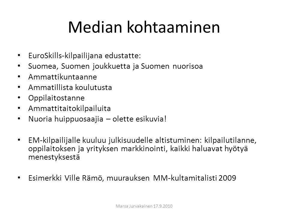 Median kohtaaminen EuroSkills-kilpailijana edustatte: