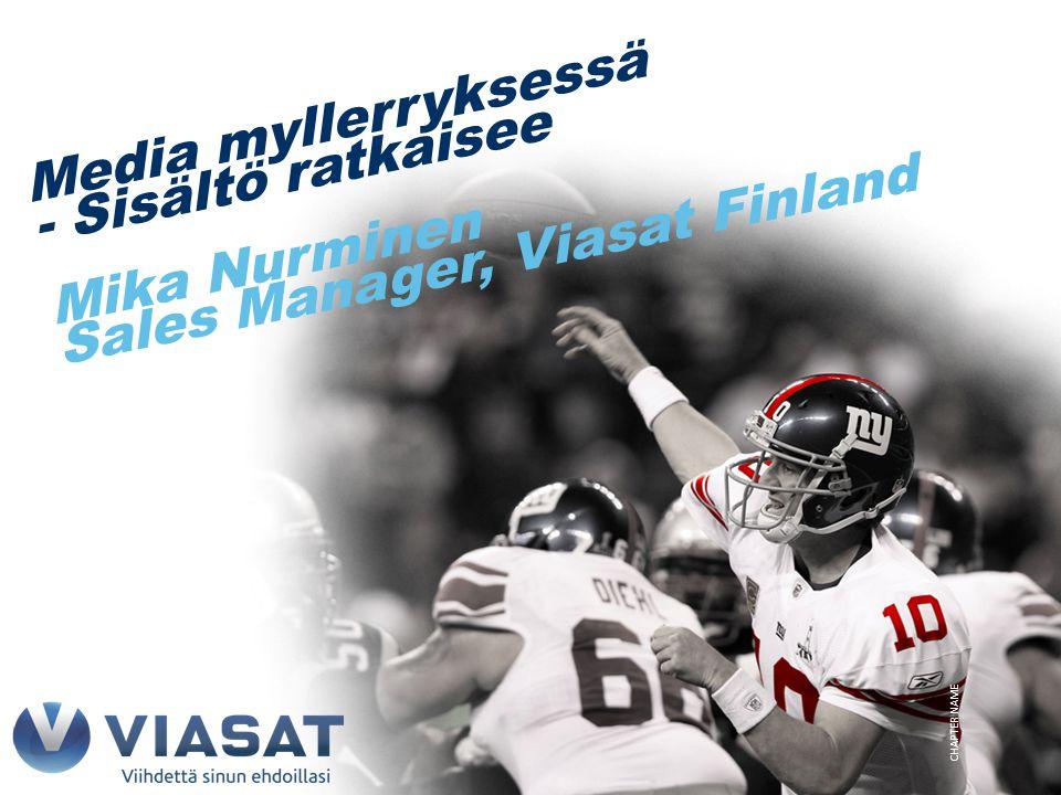 Mika Nurminen Sales Manager, Viasat Finland