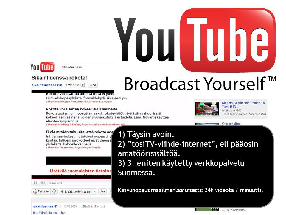 2) tosiTV-viihde-internet , eli pääosin amatöörisisältöä.