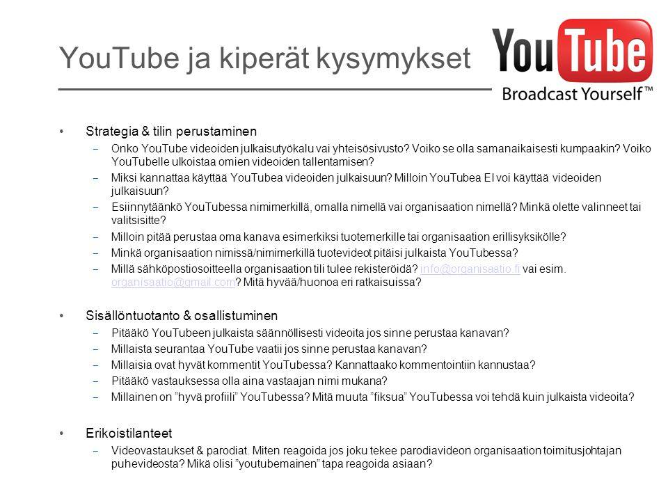 YouTube ja kiperät kysymykset