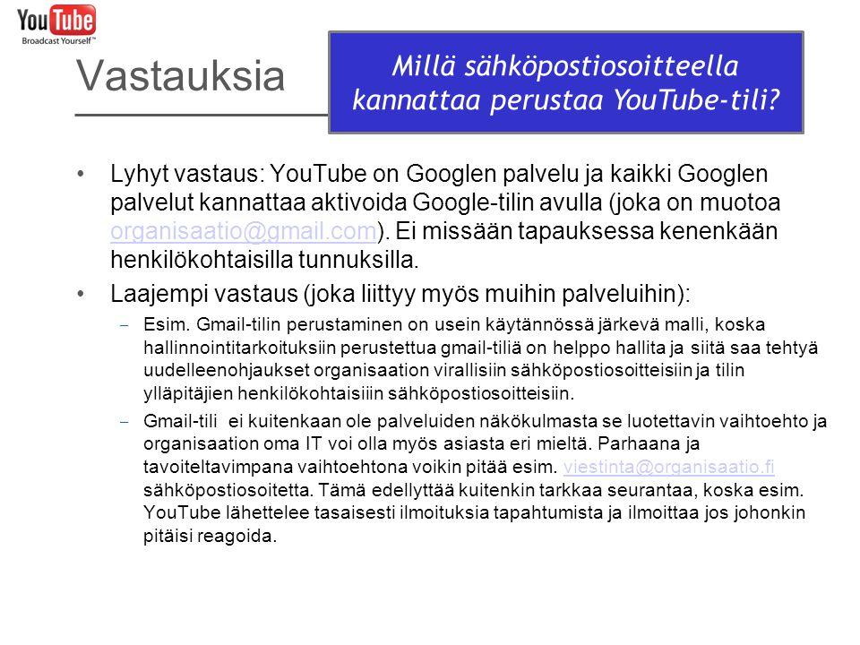 Millä sähköpostiosoitteella kannattaa perustaa YouTube-tili