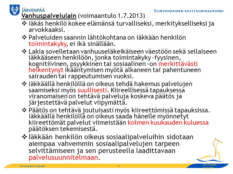 Vanhuspalvelulain (voimaantulo 1.7.2013)