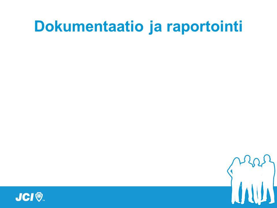 Dokumentaatio ja raportointi