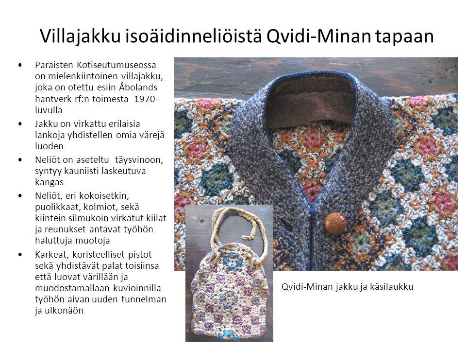 Villajakku isoäidinneliöistä Qvidi-Minan tapaan